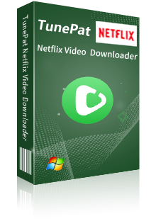TunePat Netflix Video Downloader